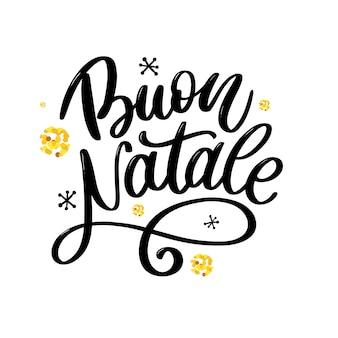 Buon natale. feliz natal caligrafia modelo em italiano. cartão preto tipografia
