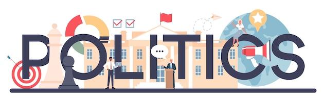 Cabeçalho tipográfico de política. ideia de eleição e governo.