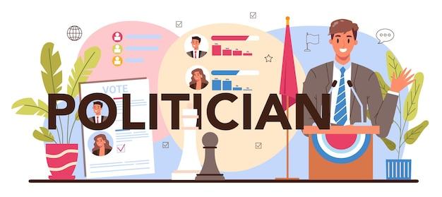 Cabeçalho tipográfico de político. idéia de eleição e governança democrática