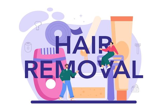 Cabeçalho tipográfico de remoção de cabelo. depilação e depilação. idéia de cuidado e beleza do corpo e da pele. aplicação de açúcar e depilação a laser. ilustração vetorial isolada