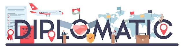 Cabeçalho tipográfico diplomático. idéia de relações internacionais e governo.
