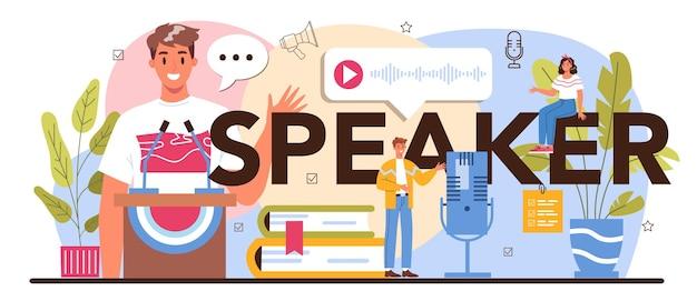 Cabeçalho tipográfico do alto-falante. falando especialista em retórica ou elocução
