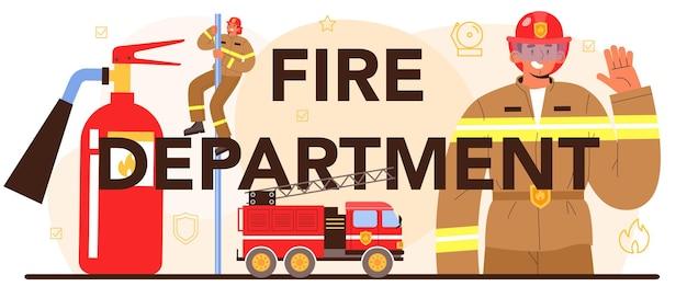 Cabeçalho tipográfico do corpo de bombeiros. brigada de incêndio profissional lutando com