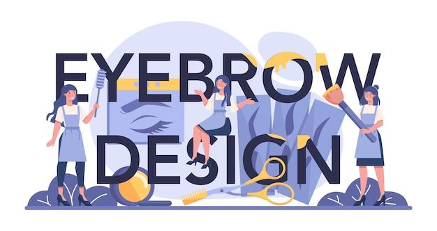 Cabeçalho tipográfico do designer de sobrancelha