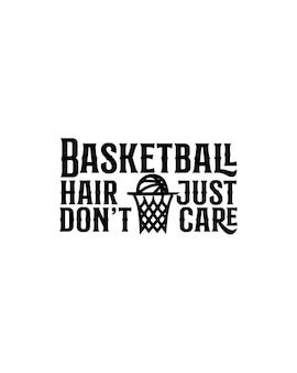 Cabelo de basquete simplesmente não liga para cartaz de tipografia desenhada à mão