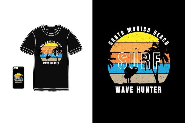 Caçador de ondas de surf na praia de santa monica, tifografia de camisetas