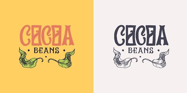 Cacau deixa distintivo ou logotipo vintage para loja de tipografia de camisetas ou letreiros gravados desenhados à mão