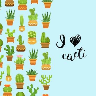 Cactos em vasos de plantas. banner e cartaz com letras eu amo cactos