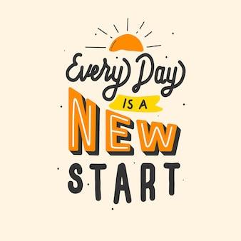 Cada dia é uma nova ilustração de letras de citação de início