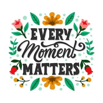 Cada momento importa letras com flores