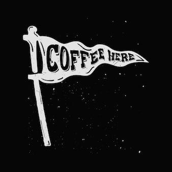 Café aqui - logotipo estilizado para cafés, restaurantes. galhardete desenhado de mão com letras dentro