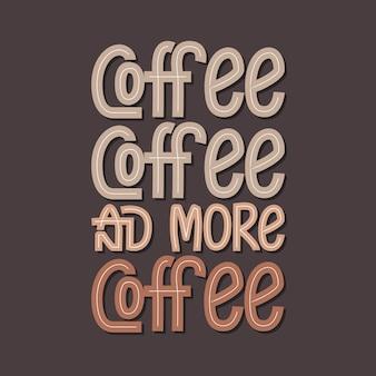 Café, café e mais design de letras de café