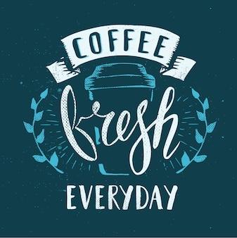Café café fresco todos os dias nome fictício modelo desenhado à mão caligrafia caneta escova vector