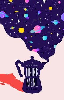 Café. cafeteira italiana com sonhos do universo e menu de bebidas de texto. ilustração moderna.