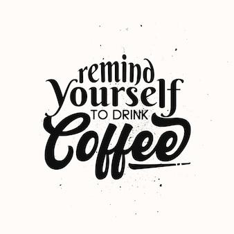 Café cita pôsteres tipográficos com design de camiseta de motivação de vida