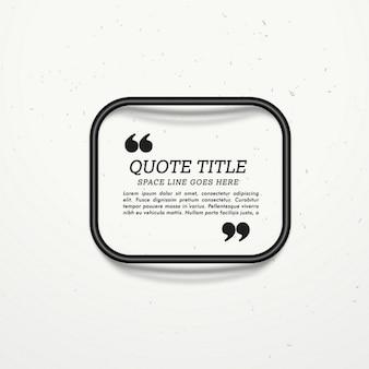 Caixa de quadro de cotação para a sua mensagem
