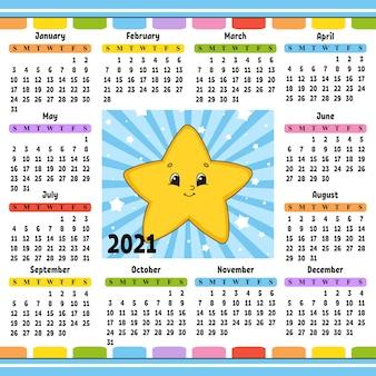 Calendário para 2021 com um personagem fofo. estrela dos desenhos animados. estilo de desenho animado.
