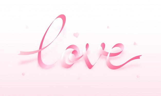 Caligrafia de amor feita pela fita rosa no fundo brilhante para va