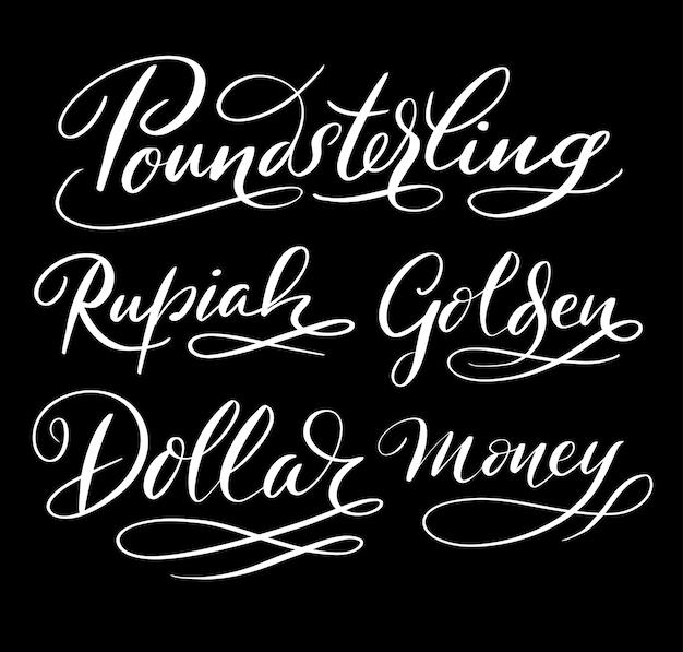 Caligrafia de caligrafia de dólar e dinheiro