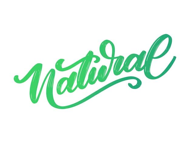 Caligrafia de slogan de letras verdes naturais