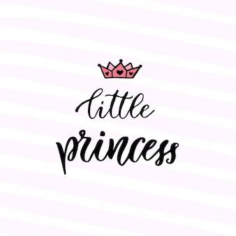 Caligrafia moderna para vetores. pequena princesa. frase manuscrita. design de t-shirt infantil