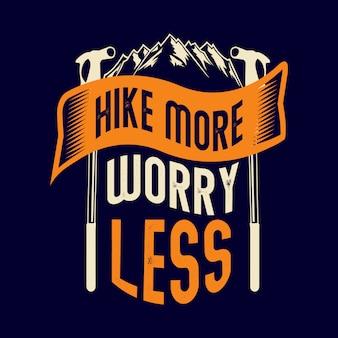 Caminhe mais se preocupe menos