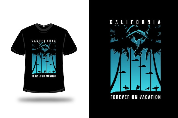 Camiseta california forever on vocation color blue and black