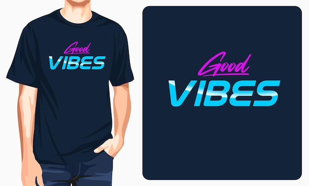 Camiseta de tipografia good vibes
