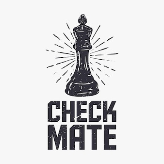 Camiseta design xeque-mate com ilustração vintage de xadrez
