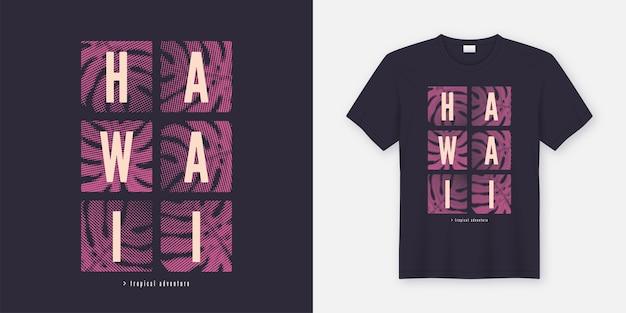 Camiseta estilosa do havaí e roupas de design moderno com folhas tropicais