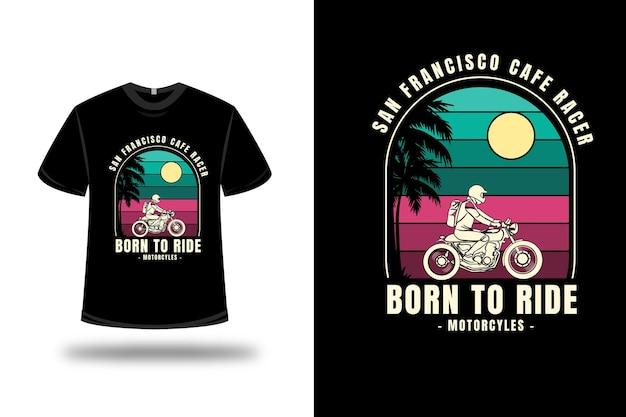 Camiseta são francisco nasceu para andar de motocicleta cor verde e vermelha