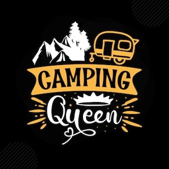 Camping queen premium camping tipografia vector design