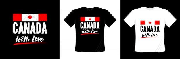 Canadá com design de t-shirt de tipografia de amor