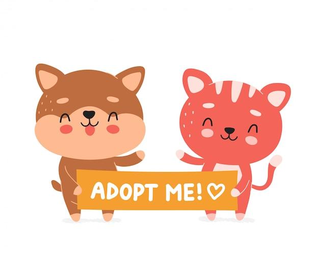 Cão e gato sorridente feliz fofo espera bandeira adotam-me personagem. projeto liso na moda moderno da ilustração dos desenhos animados do estilo do vetor. isolado no branco gato, gatinho, conceito de personagem de cachorro