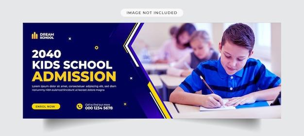 Capa e modelo de banner para crianças na escola de admissão no facebook