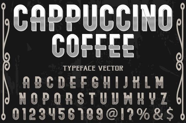 Cappuccino do projeto da etiqueta do alfabeto do vintage