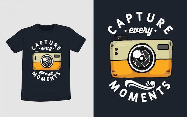 Capturar todos os momentos tipografia para design de camiseta