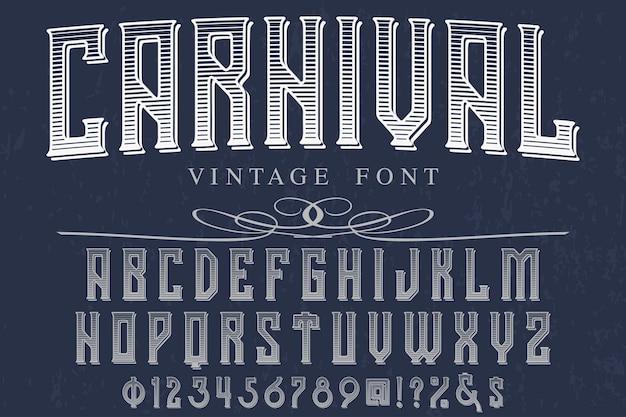 Carnaval de design de rótulo vintage letras