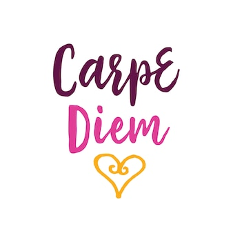 Carpe diem lettering with heart