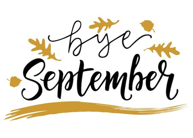 Cartão com a frase tchau setembro com folhas de ouro pincel caligrafia mão lettering inspirador