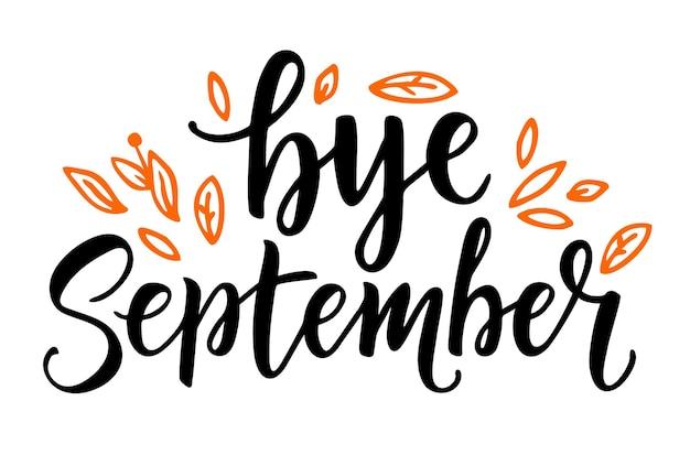 Cartão com a frase tchau setembro com letras de mão caligrafia com folhas de laranja