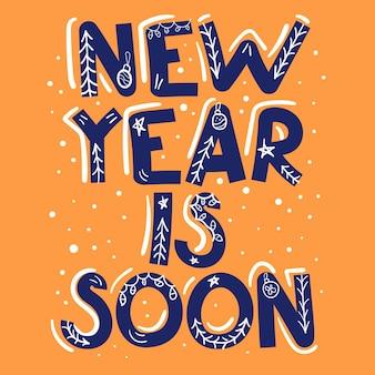 Cartão com citação isolada. o ano novo está chegando. letras texto engraçado feriados feliz natal