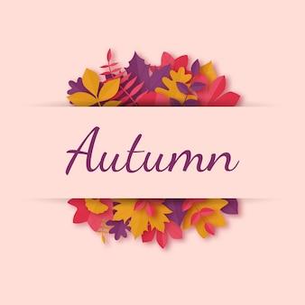 Cartão com folhas de outono no estilo de arte em papel.