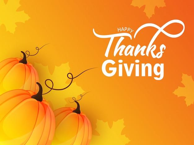 Cartão de ação de graças feliz ou cartaz com abóboras em bordo laranja folhas.