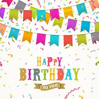 Cartão de aniversário com guirlandas de bandeira multicolorida e confetes.