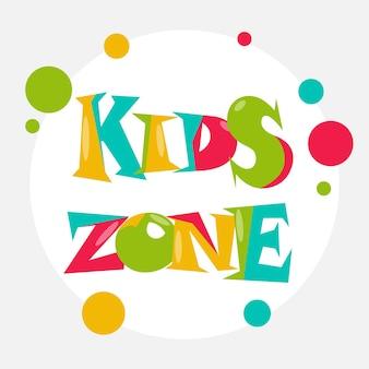 Cartão de banner colorido de zona de crianças. um elemento decorativo brilhante para uma festa infantil. logotipo colorido. assinatura de uma sala de jogos infantil. projeto de tipo multicolorido com formas abstratas. vetor.