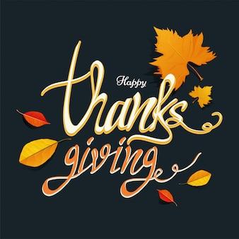 Cartão de caligrafia de ação de graças feliz com folhas de outono decorada