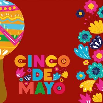Cartão de cinco de mayo com flores e maracas