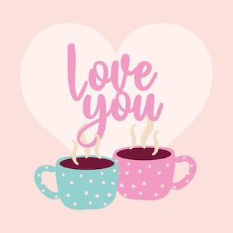 Cartão de dia dos namorados com xícaras de café e te amo xícaras.