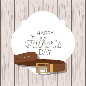 Cartão de dia dos pais feliz com cinto elegante